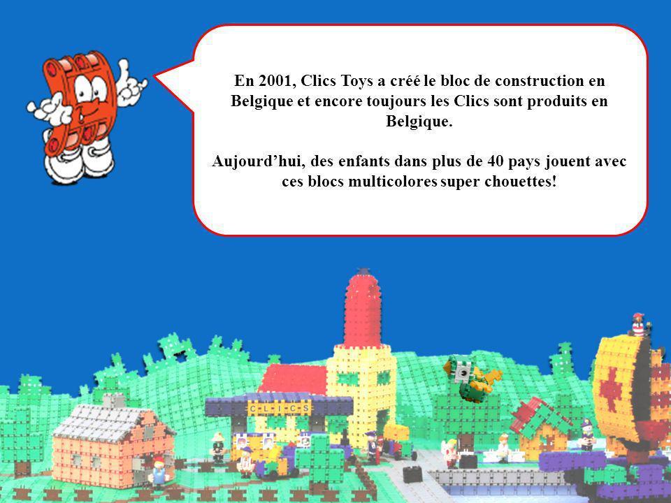 En 2001, Clics Toys a créé le bloc de construction en Belgique et encore toujours les Clics sont produits en Belgique. Aujourdhui, des enfants dans pl