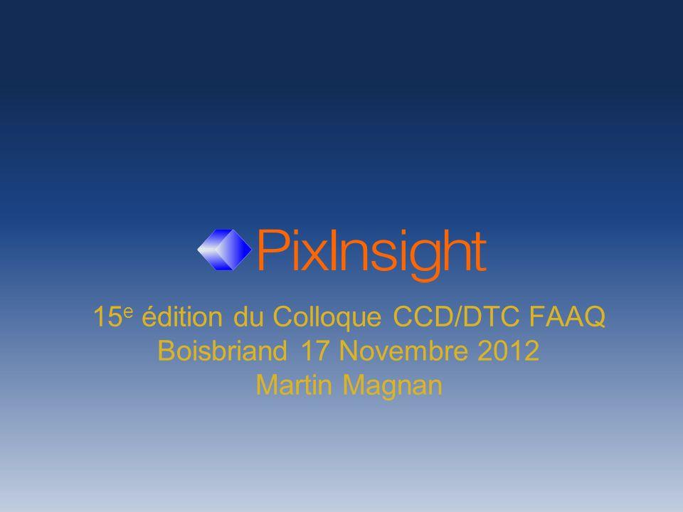 15 e édition du Colloque CCD/DTC FAAQ Boisbriand 17 Novembre 2012 Martin Magnan