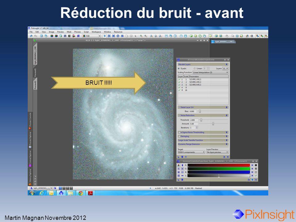Réduction du bruit - avant Martin Magnan Novembre 2012 Zoom après BRUIT !!!!!