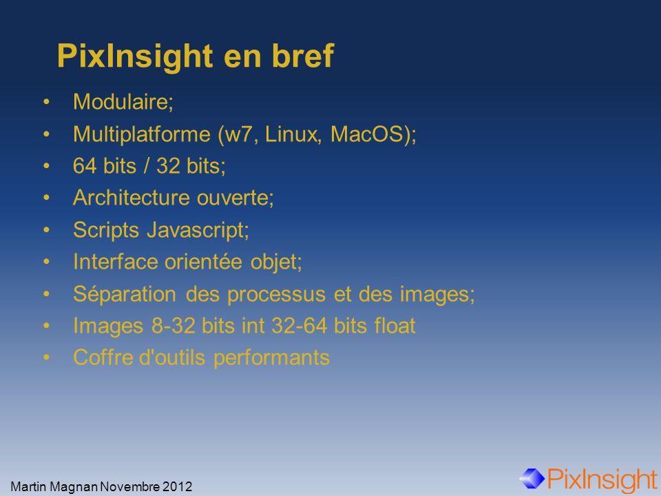 Modulaire; Multiplatforme (w7, Linux, MacOS); 64 bits / 32 bits; Architecture ouverte; Scripts Javascript; Interface orientée objet; Séparation des pr