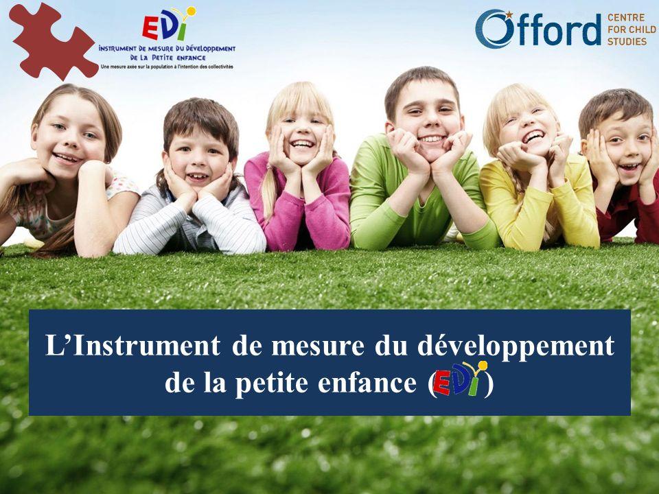 LInstrument de mesure du développement de la petite enfance ( )