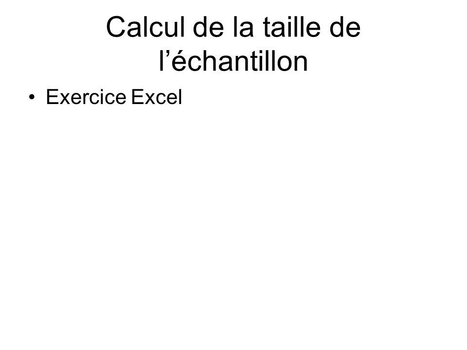 Calcul de la taille de léchantillon Exercice Excel