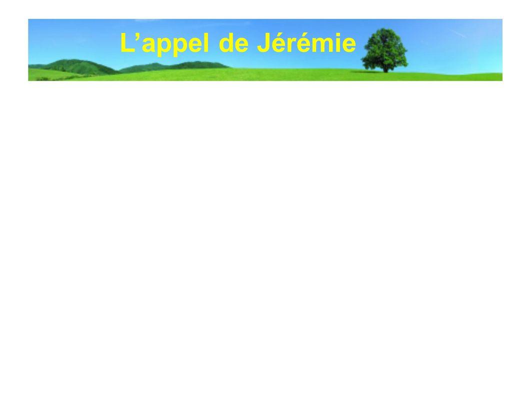 Lappel de Jérémie