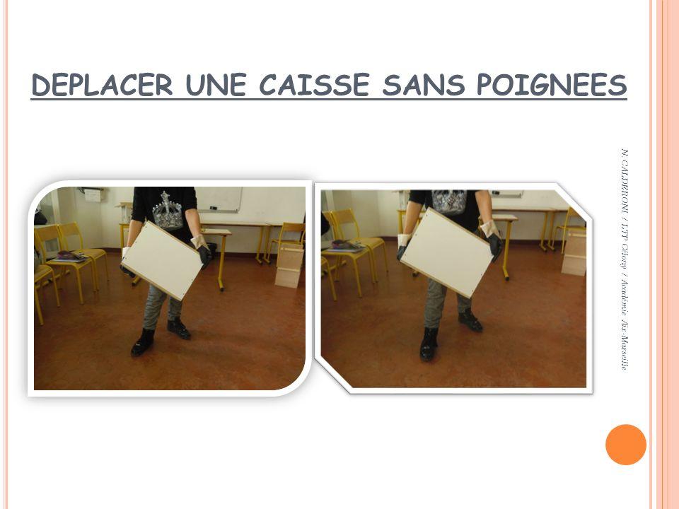 DEPLACER UNE CAISSE SANS POIGNEES N. CALDERONI / LTP Célony / Académie Aix-Marseille