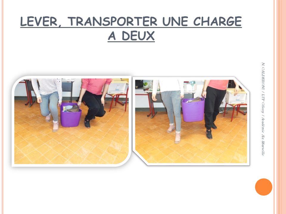LEVER, TRANSPORTER UNE CHARGE A DEUX N. CALDERONI / LTP Célony / Académie Aix-Marseille