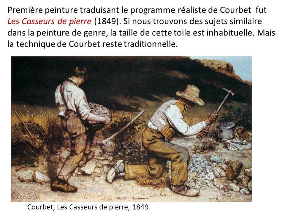 Première peinture traduisant le programme réaliste de Courbet fut Les Casseurs de pierre (1849). Si nous trouvons des sujets similaire dans la peintur