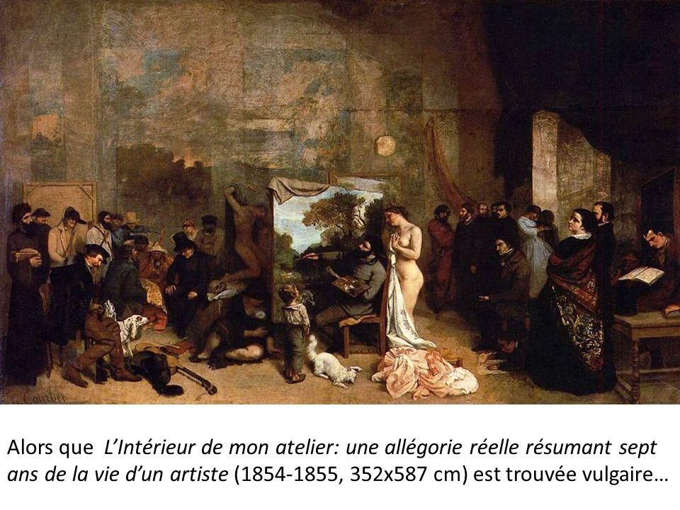 Alors que LIntérieur de mon atelier: une allégorie réelle résumant sept ans de la vie dun artiste (1854-1855, 352x587 cm) est trouvée vulgaire…