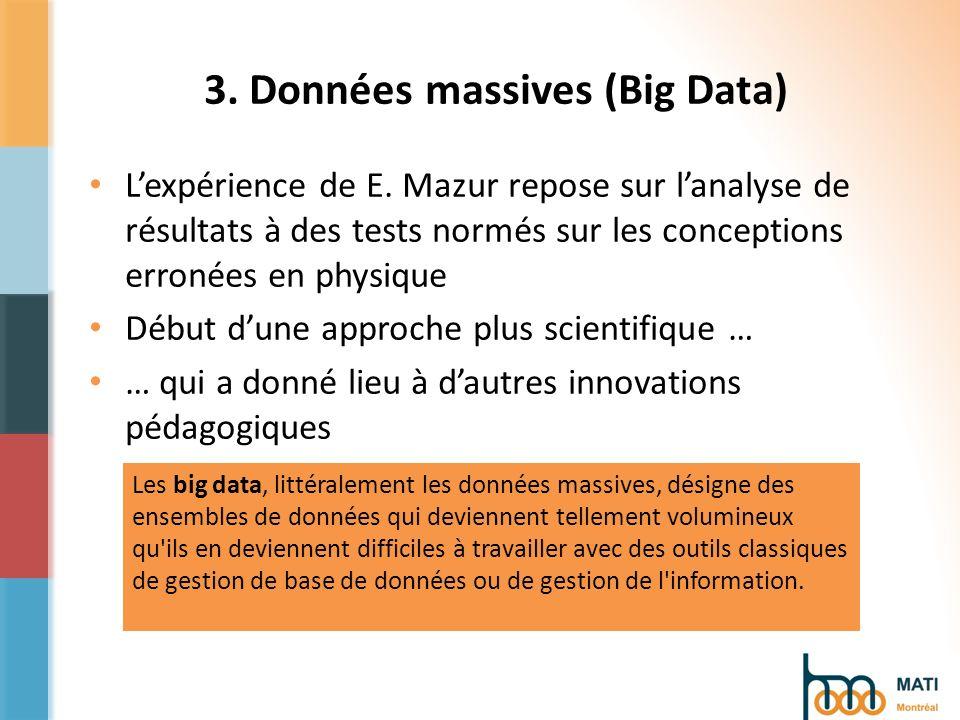 3. Données massives (Big Data) Lexpérience de E.