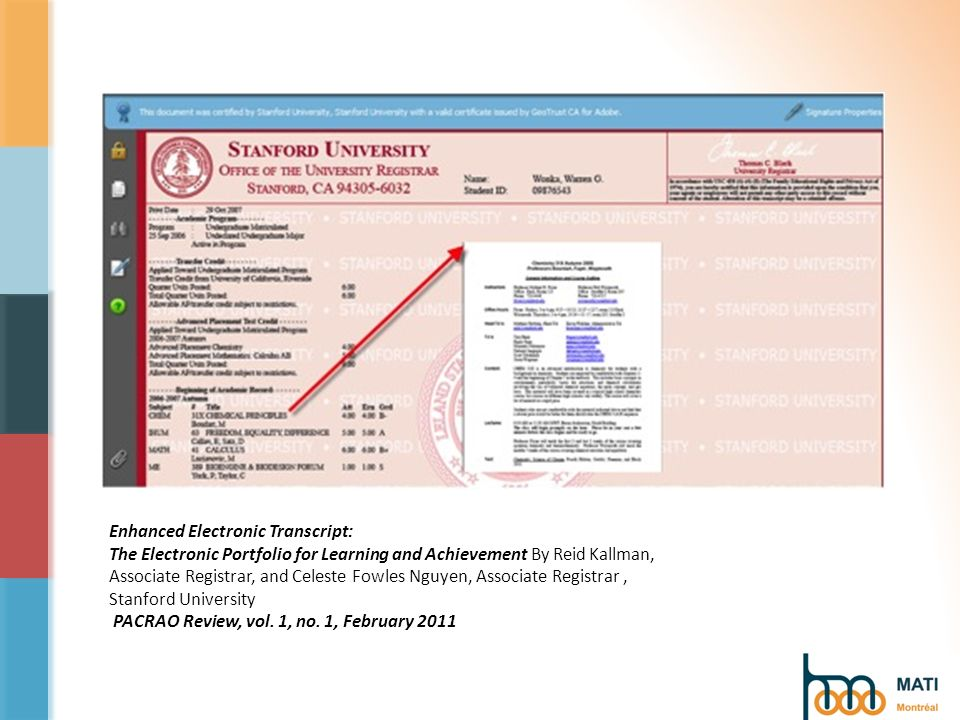 Enhanced Electronic Transcript: The Electronic Portfolio for Learning and Achievement By Reid Kallman, Associate Registrar, and Celeste Fowles Nguyen, Associate Registrar, Stanford University PACRAO Review, vol.