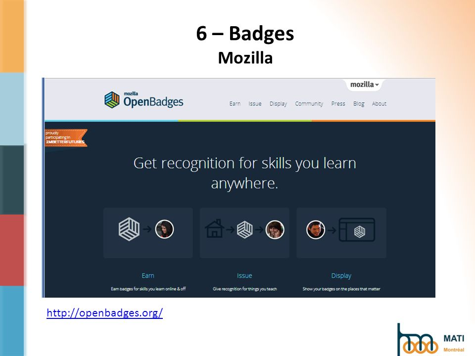 http://openbadges.org/ 6 – Badges Mozilla