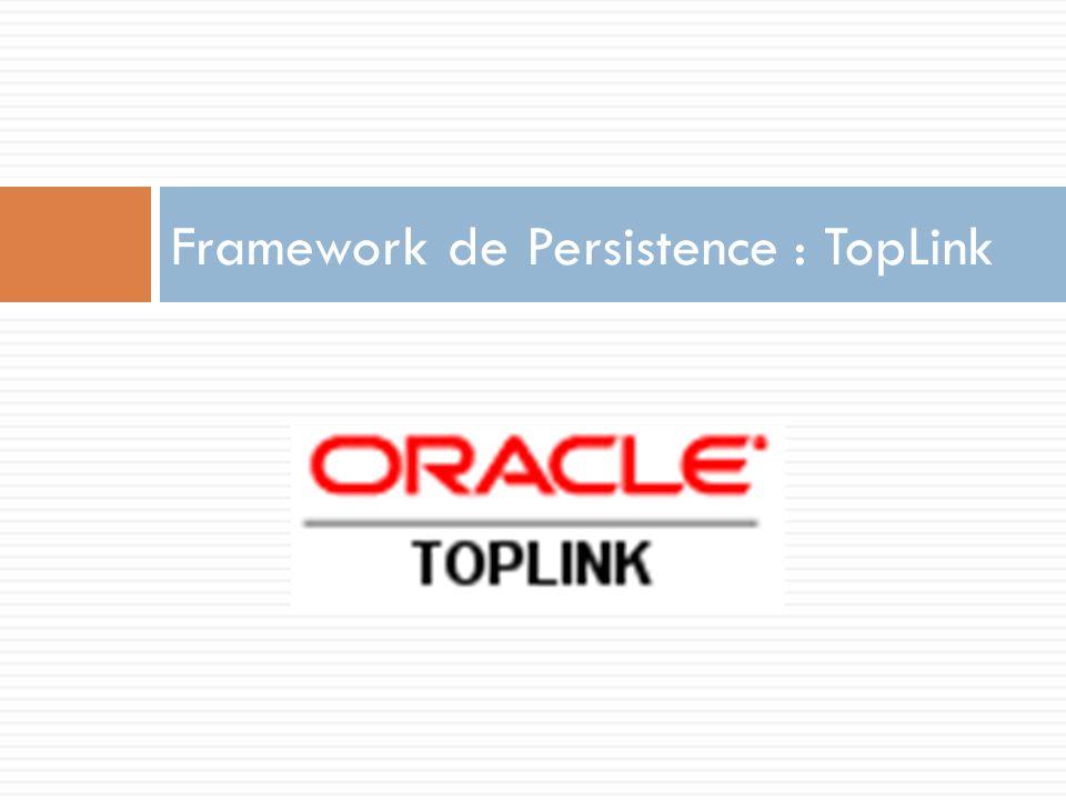 Framework de Persistence : TopLink