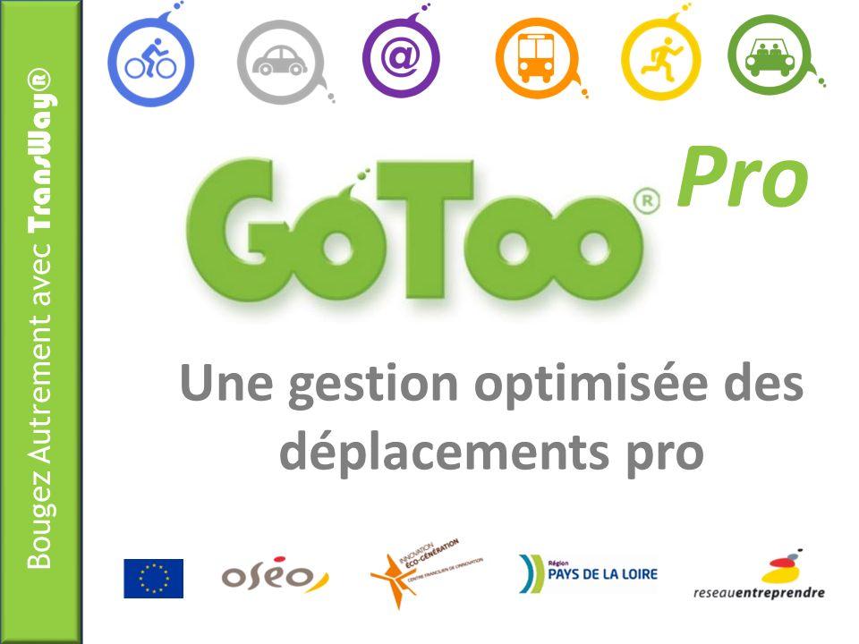 Bougez Autrement avec TransWay® 4 Objectifs pour GoToo Pro .