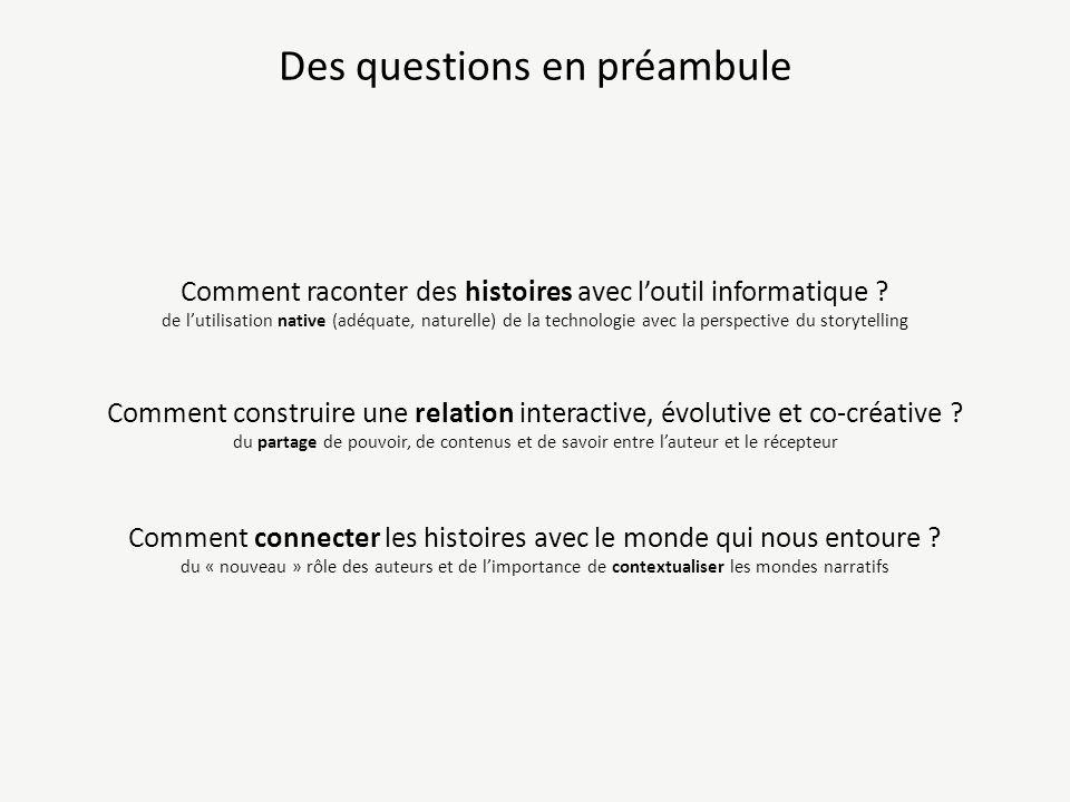 Des questions en préambule Comment raconter des histoires avec loutil informatique .