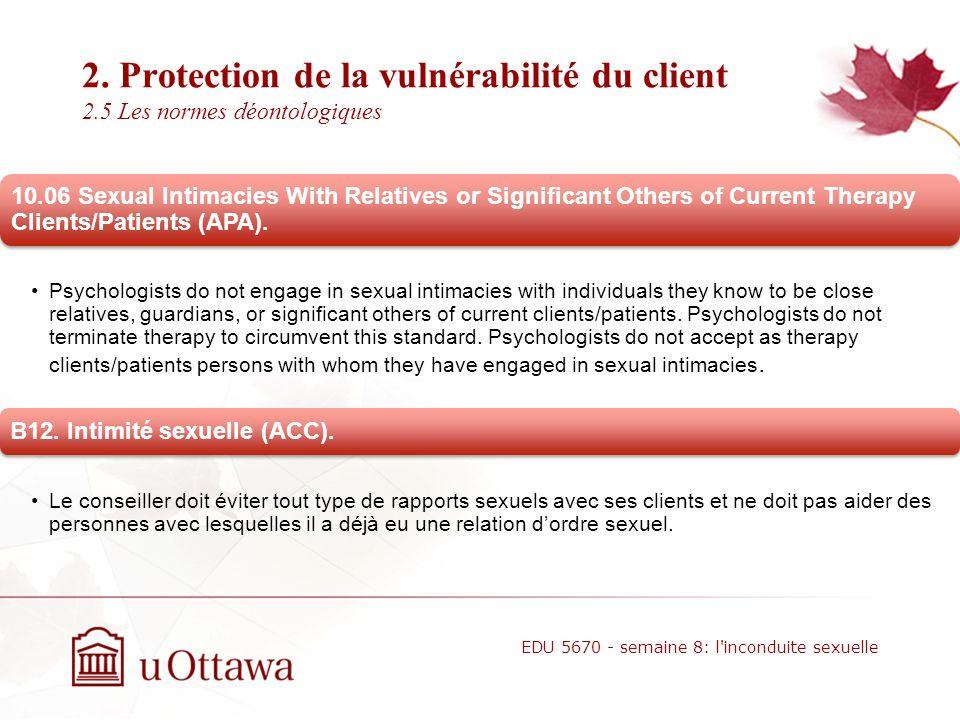 2. Protection de la vulnérabilité du client 2.4 Les conséquences négatives pour lintervenant Poursuites devant les tribunaux civils pour dommages et i