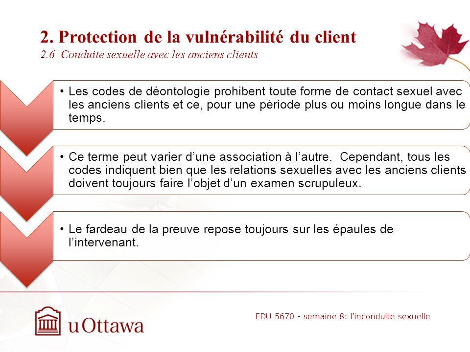 2. Protection de la vulnérabilité du client 2.5 Les normes déontologiques 10.06 Sexual Intimacies With Relatives or Significant Others of Current Ther