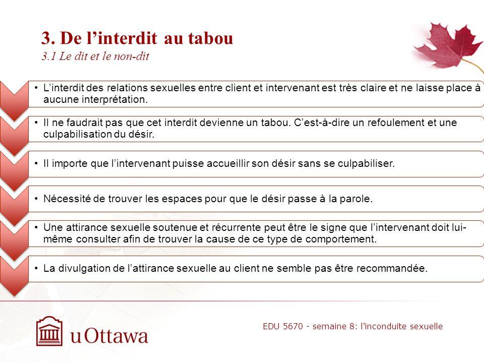 2. Protection de la vulnérabilité du client 2.6.1 Les normes déontologiques Il doit éviter les rapports sexuels avec un client qui la déjà consulté pe