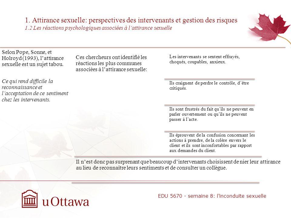 1. Attirance sexuelle: perspectives des intervenants et gestion des risques 1.1 Attirance sexuelle et relation thérapeutique EDU 5670 - semaine 8: l'i