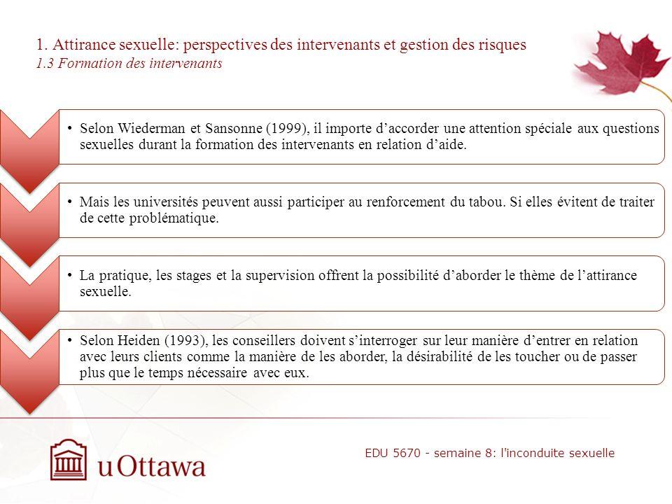 1. Attirance sexuelle: perspectives des intervenants et gestion des risques 1.2 Les réactions psychologiques associées à lattirance sexuelle Selon Pop