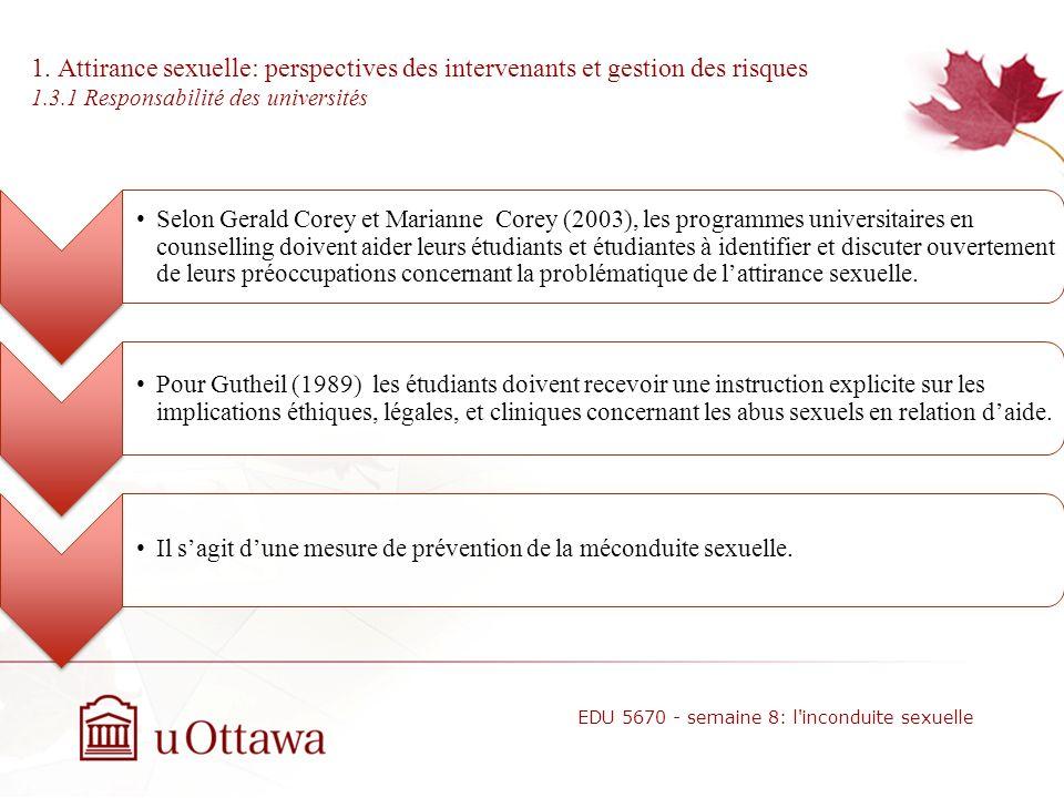 1. Attirance sexuelle: perspectives des intervenants et gestion des risques 1.3 Formation des intervenants Selon Wiederman et Sansonne (1999), il impo