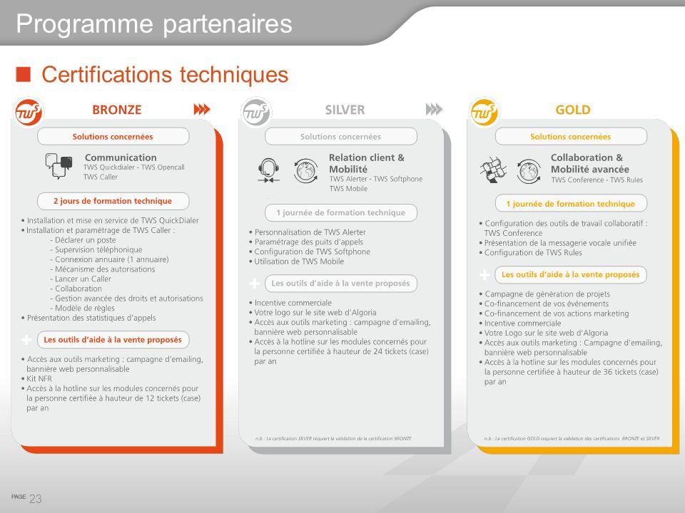 Certifications techniques 23 Programme partenaires