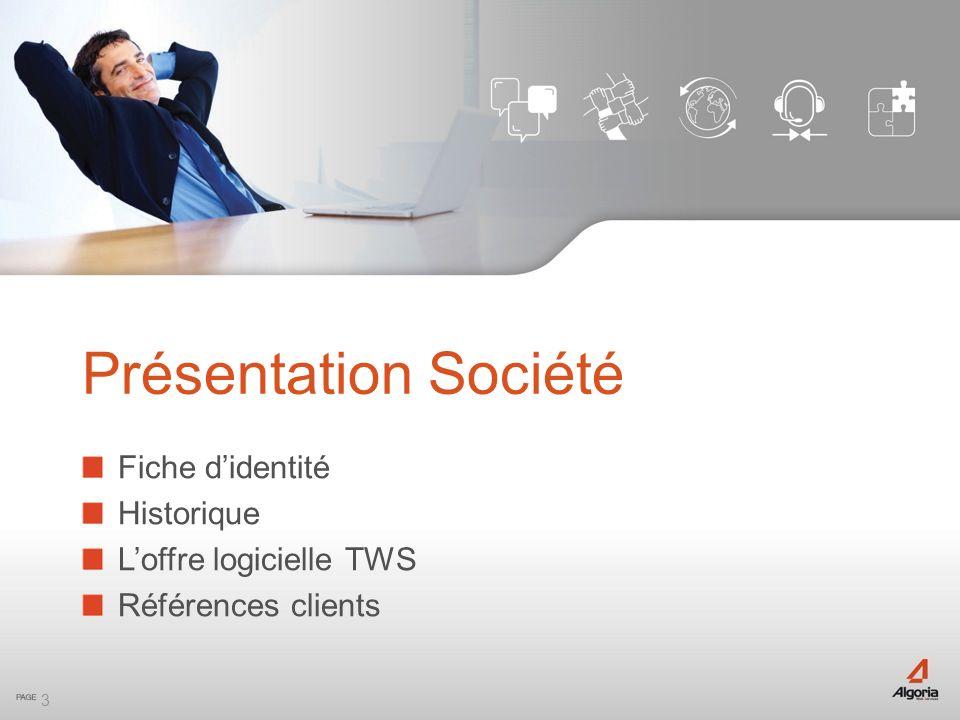 Fiche didentité ALGORIA : Société française, créée en 2002 Effectifs : 13 personnes, réparties sur 2 sites Activité : Editeur dune suite logicielle ouverte en B-to-B Plus de 350.000 licences vendues Distribution exclusivement Indirecte Via professionnels de lintégration réseaux et télécoms.