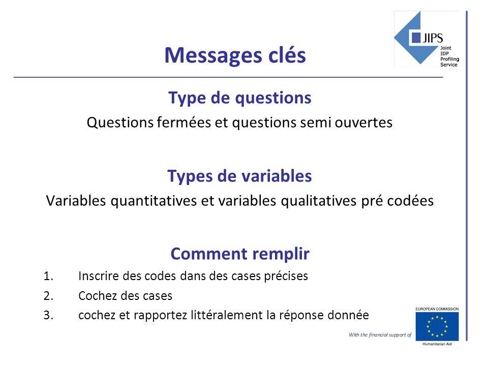 Messages clés Type de questions Questions fermées et questions semi ouvertes Types de variables Variables quantitatives et variables qualitatives pré