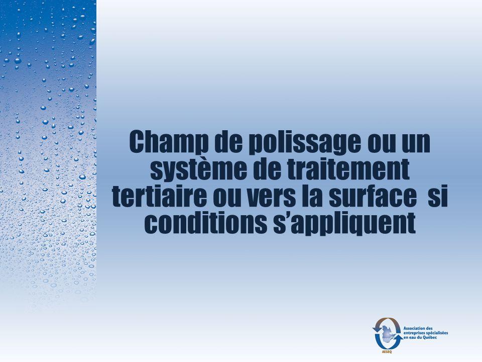 Champ de polissage ou un système de traitement tertiaire ou vers la surface si conditions sappliquent