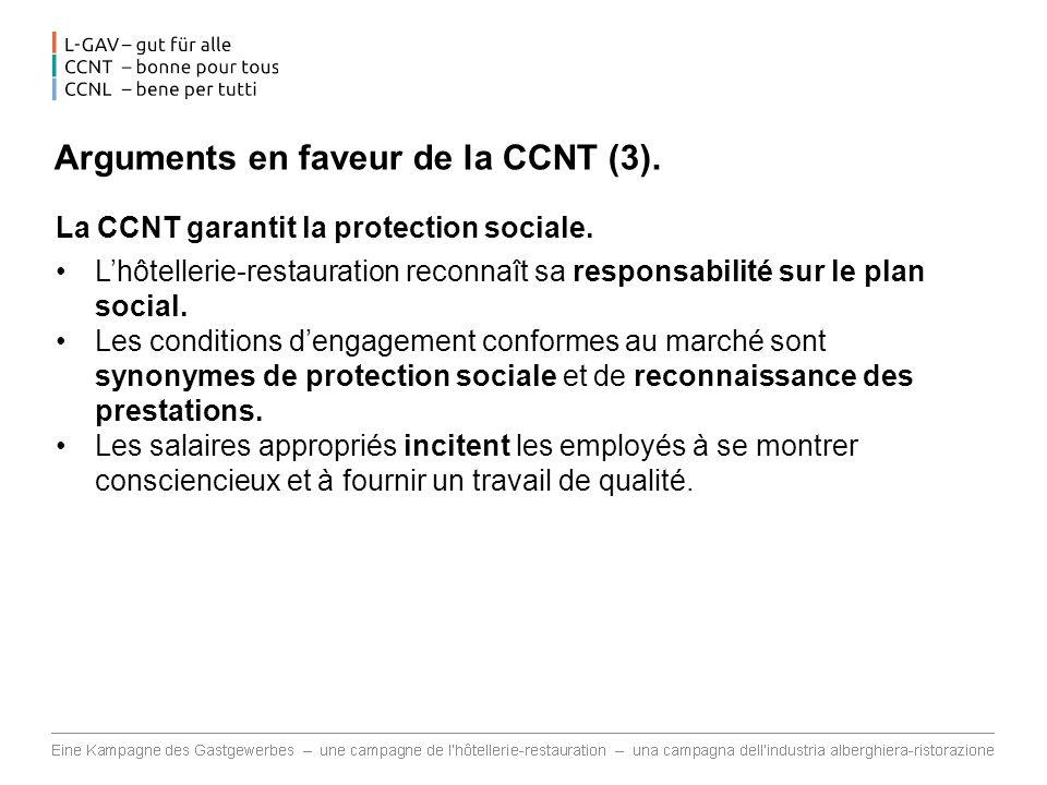 Arguments en faveur de la CCNT (3).La CCNT garantit la protection sociale.