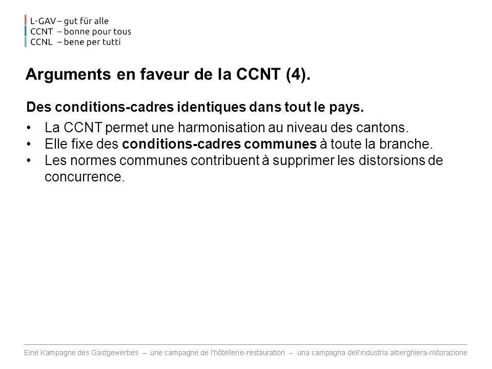 Arguments en faveur de la CCNT (4).Des conditions-cadres identiques dans tout le pays.