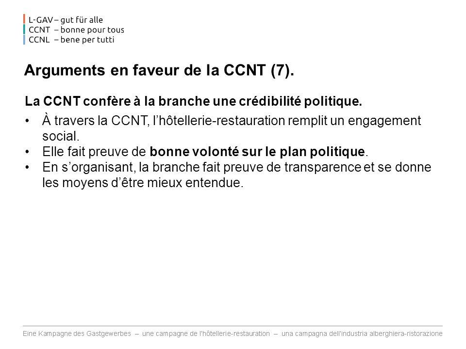 Arguments en faveur de la CCNT (7).La CCNT confère à la branche une crédibilité politique.
