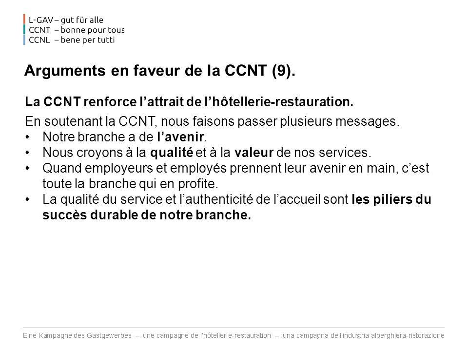 Arguments en faveur de la CCNT (9).La CCNT renforce lattrait de lhôtellerie-restauration.