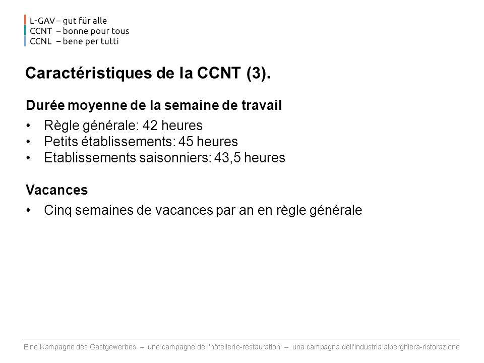 Caractéristiques de la CCNT (3).