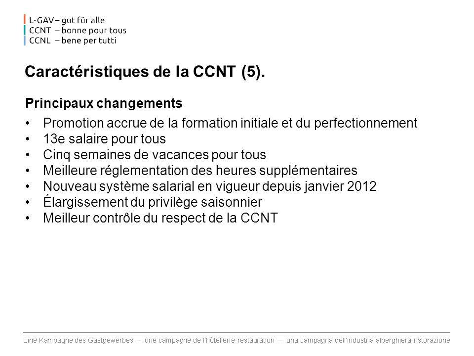 Caractéristiques de la CCNT (5).