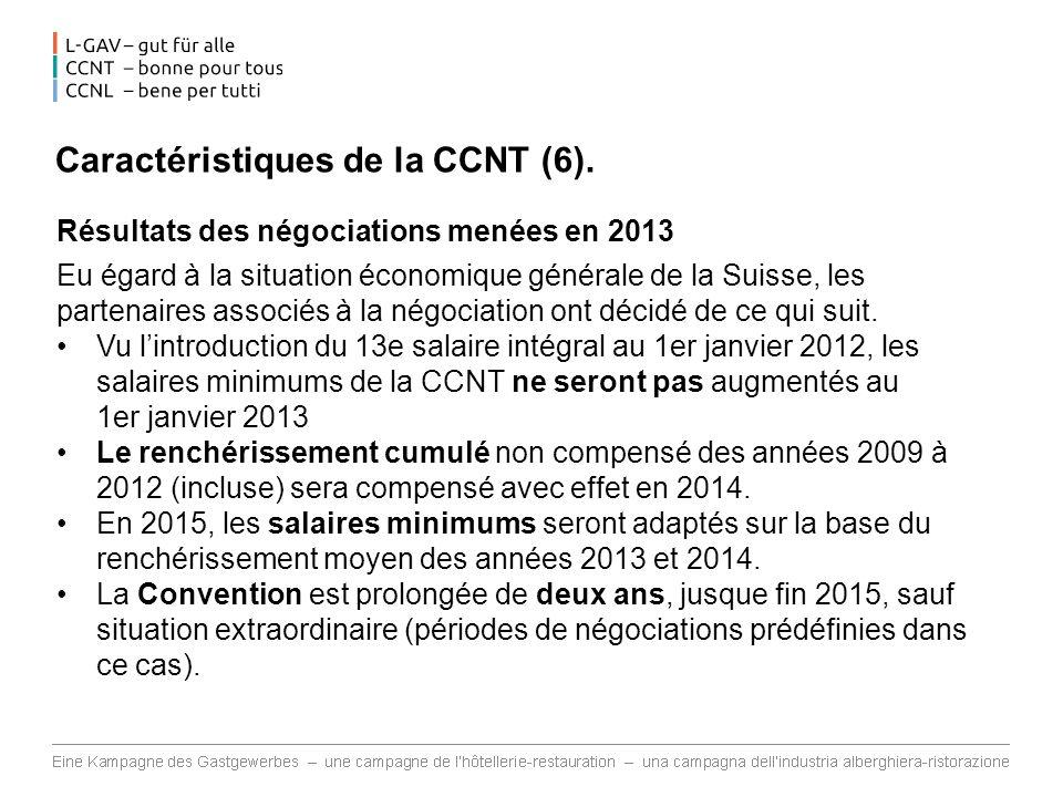 Caractéristiques de la CCNT (6).