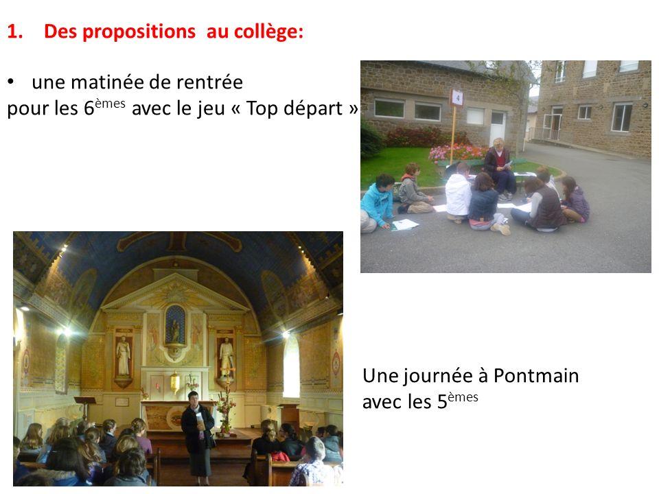 1.Des propositions au collège: une matinée de rentrée pour les 6 èmes avec le jeu « Top départ » Une journée à Pontmain avec les 5 èmes