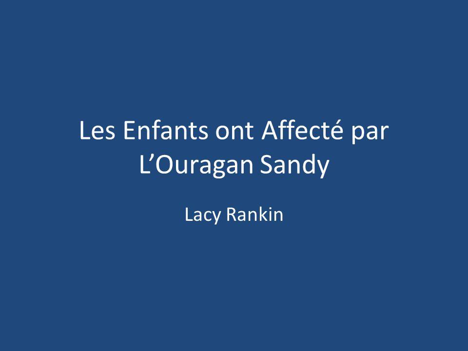 Les Enfants ont Affecté par LOuragan Sandy Lacy Rankin