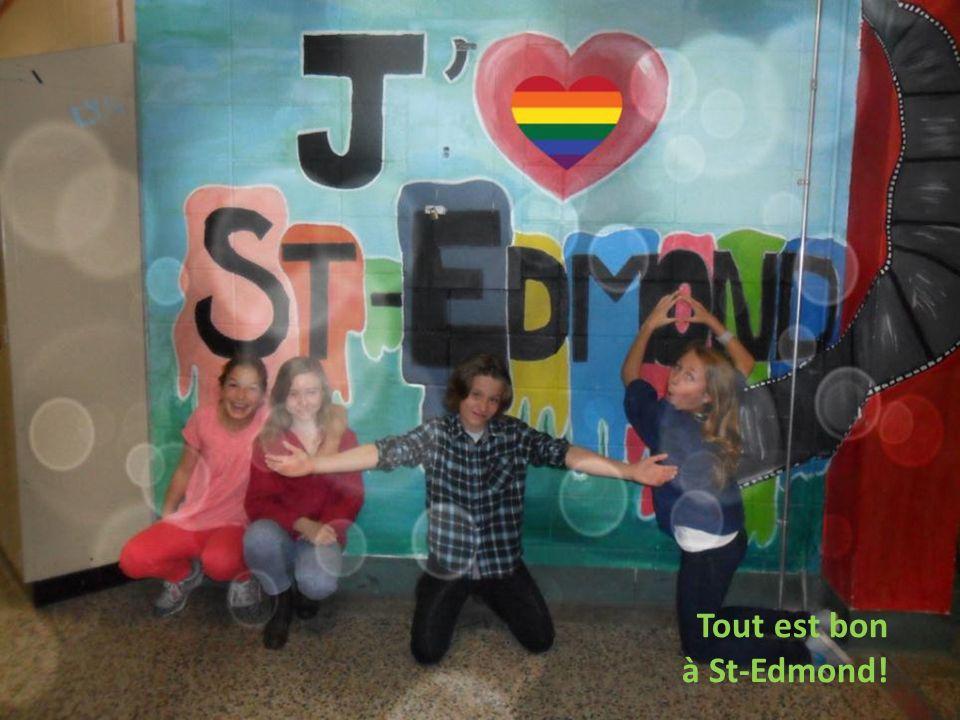 Tout est bon à St-Edmond!