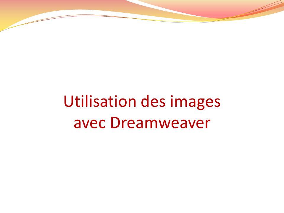 Utilisation des images avec Dreamweaver