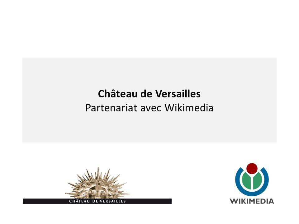 Château de Versailles Partenariat avec Wikimedia
