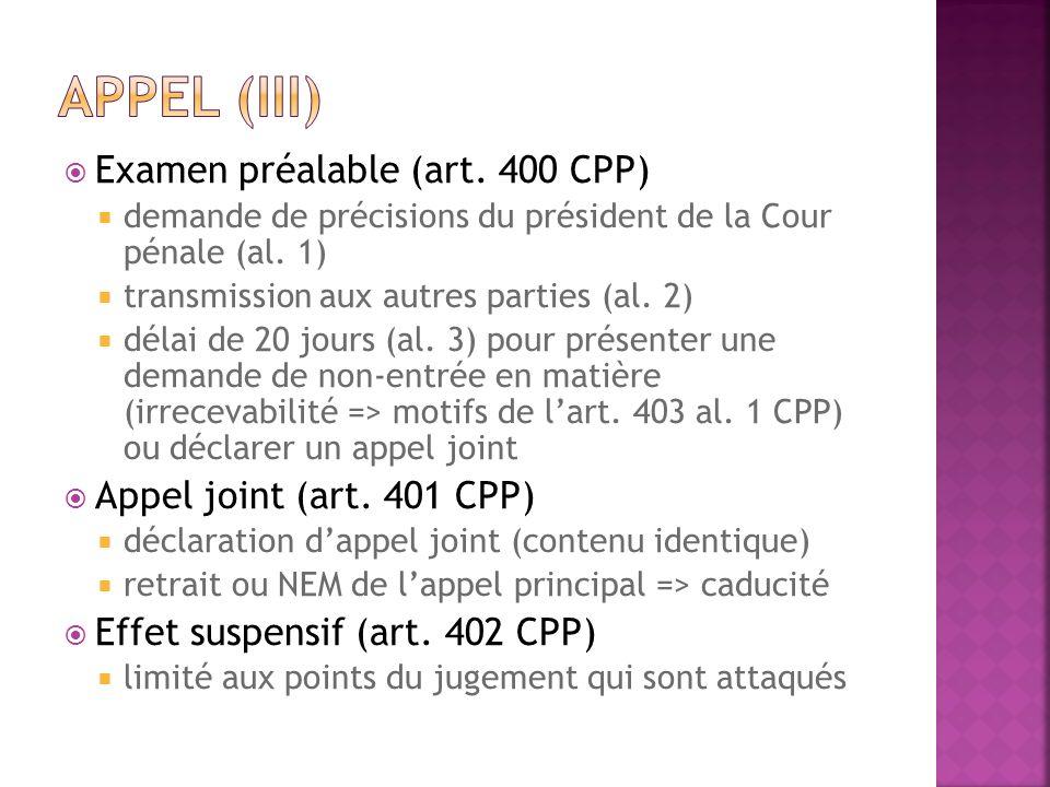Examen préalable (art. 400 CPP) demande de précisions du président de la Cour pénale (al. 1) transmission aux autres parties (al. 2) délai de 20 jours