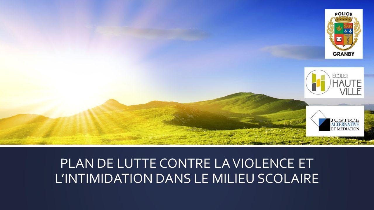 PLAN DE LUTTE CONTRE LA VIOLENCE ET LINTIMIDATION DANS LE MILIEU SCOLAIRE