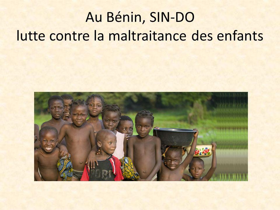 Au Bénin, SIN-DO lutte contre la maltraitance des enfants