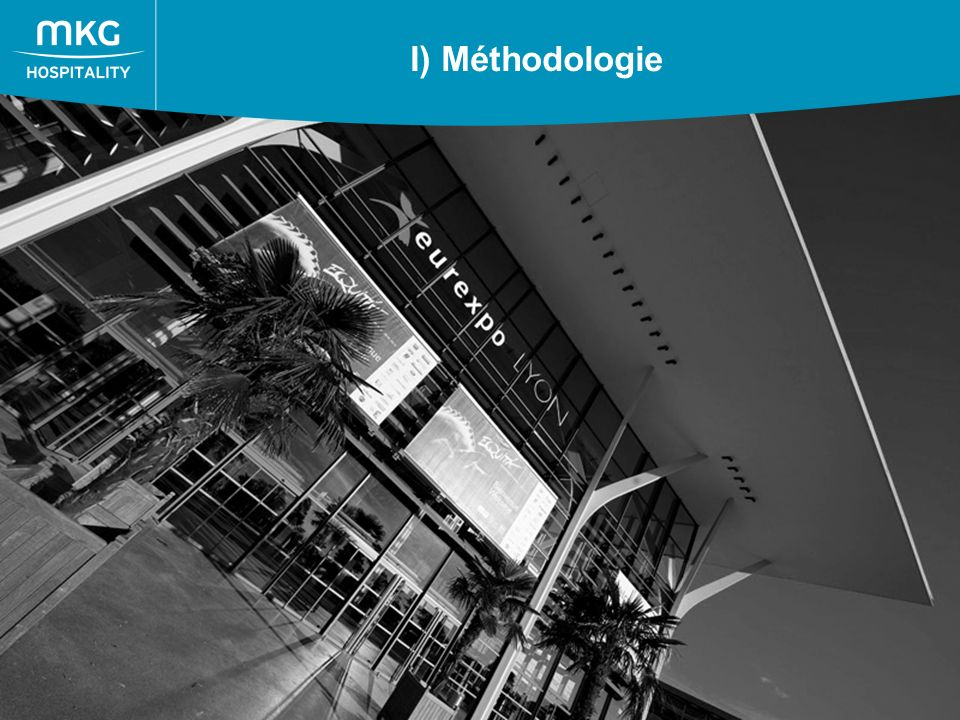 3 I) Méthodologie