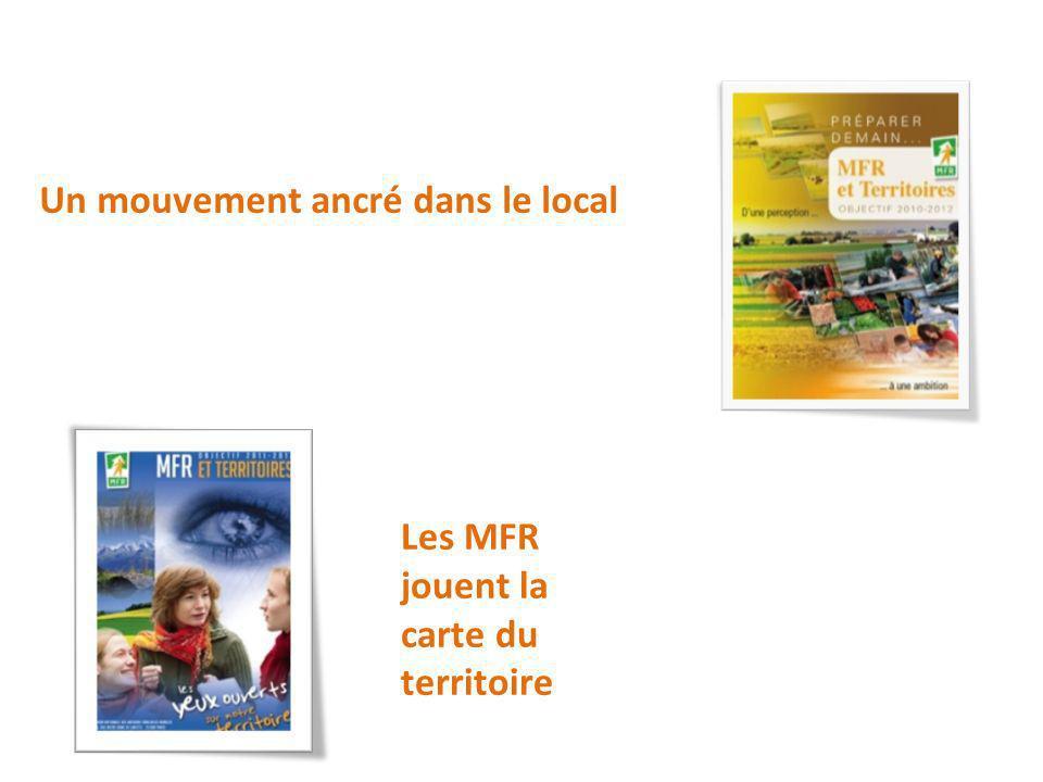 Un mouvement ancré dans le local Les MFR jouent la carte du territoire