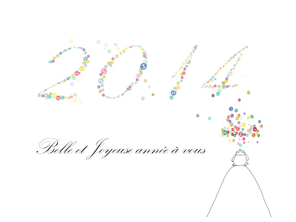 Belle et Joyeuse année à vous