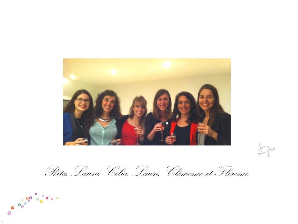 Rita, Laura, Célia, Laure, Clémence et Florence