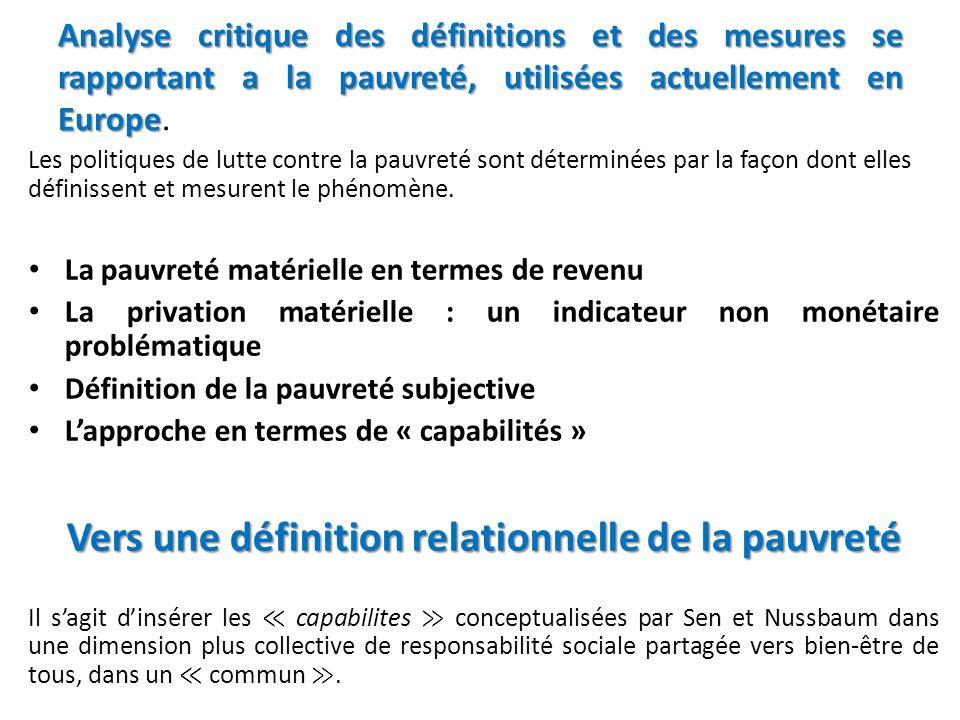 Analyse critique des définitions et des mesures se rapportant a la pauvreté, utilisées actuellement en Europe Analyse critique des définitions et des