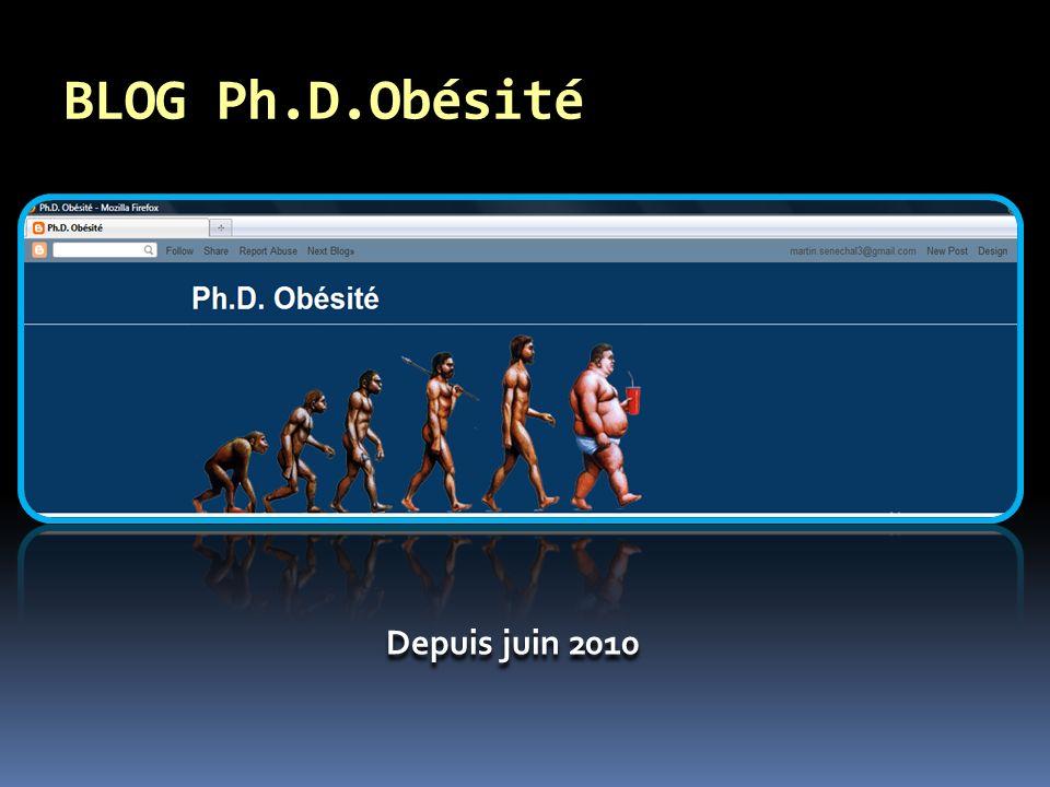 BLOG Ph.D.Obésité Depuis juin 2010