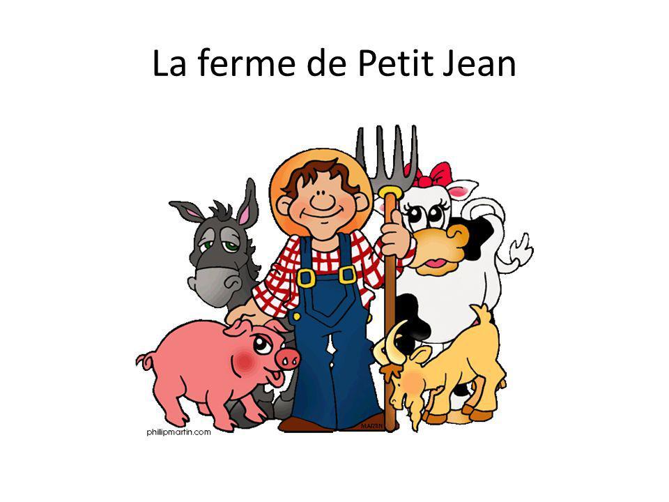 La ferme de Petit Jean