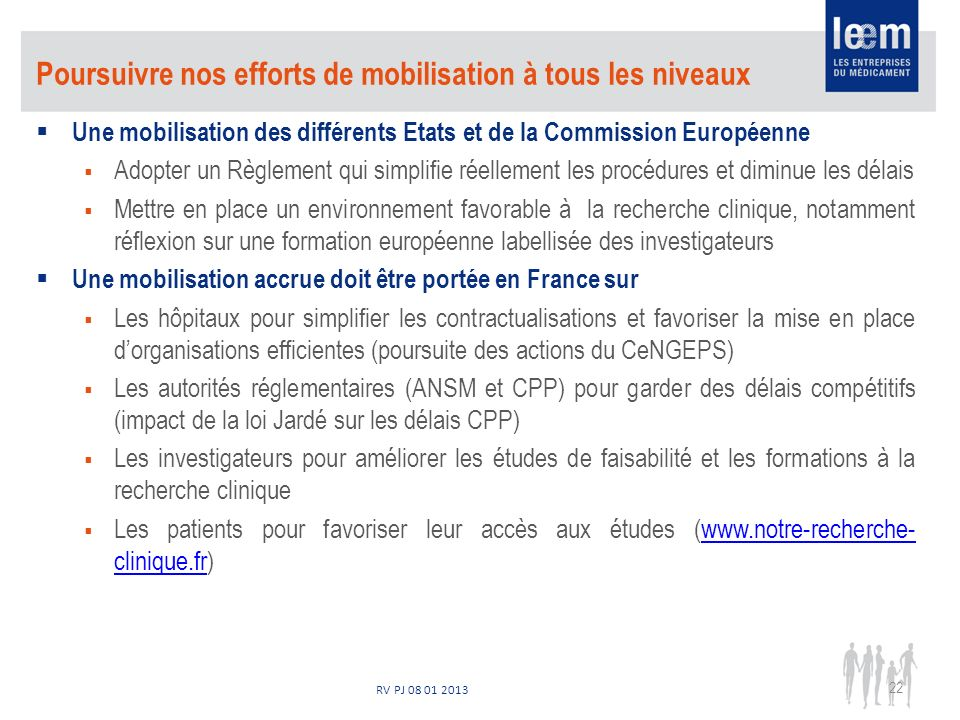 RV PJ 08 01 2013 Poursuivre nos efforts de mobilisation à tous les niveaux Une mobilisation des différents Etats et de la Commission Européenne Adopte